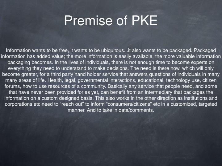 Premise of PKE