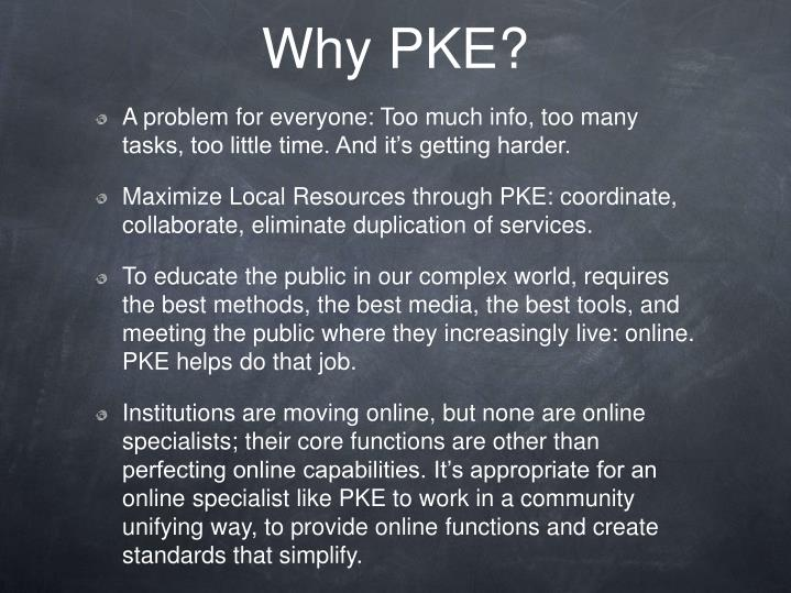 Why PKE?