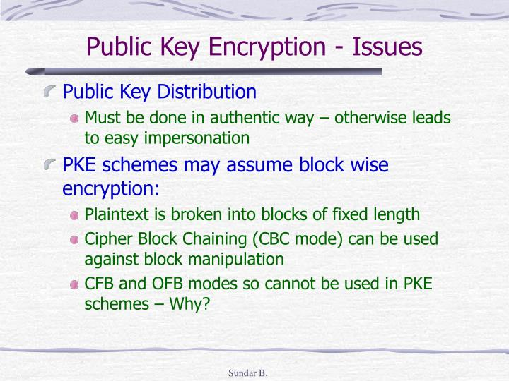 Public Key Encryption - Issues