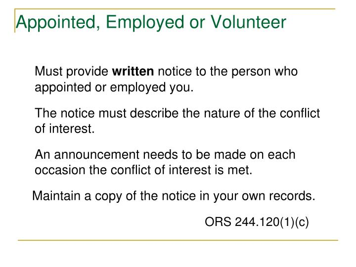 Appointed, Employed or Volunteer