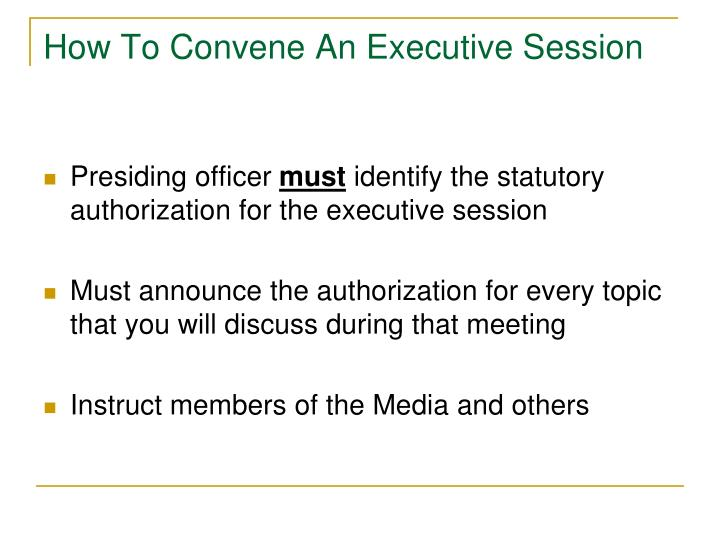How To Convene An Executive Session
