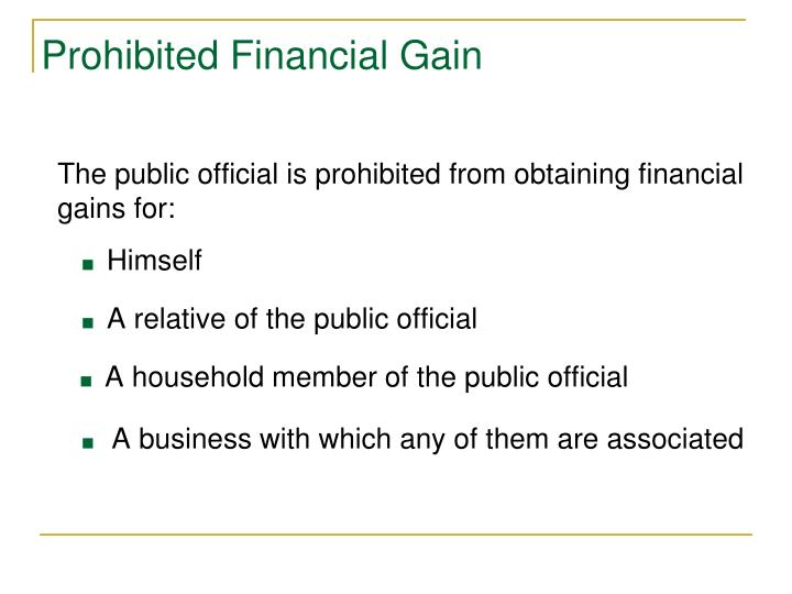 Prohibited Financial Gain