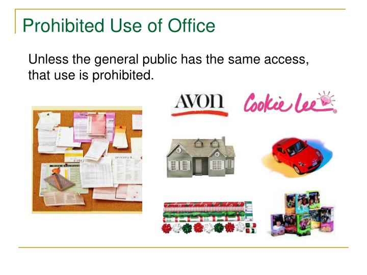 Prohibited Use of Office