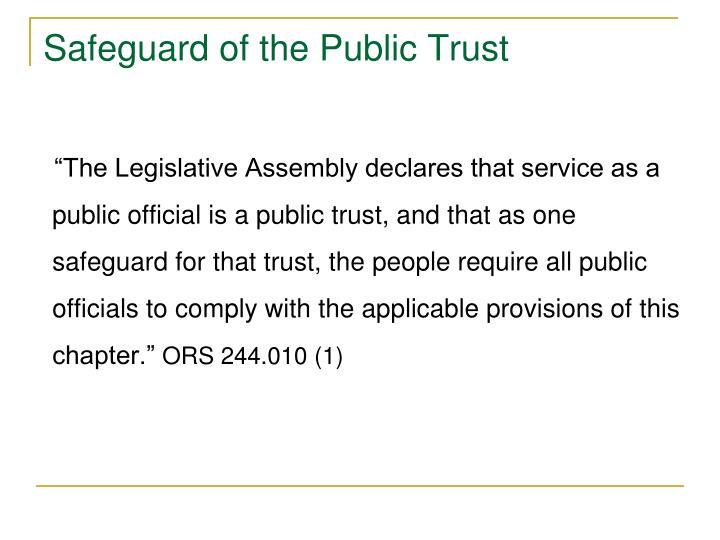 Safeguard of the Public Trust