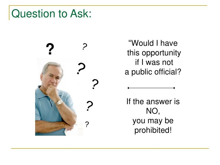 Question to Ask: