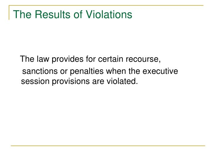The Results of Violations