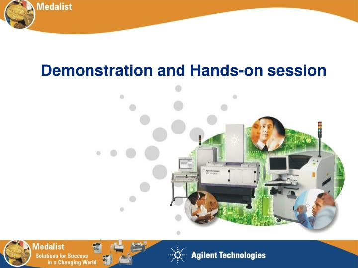 Demonstration and Hands-on session