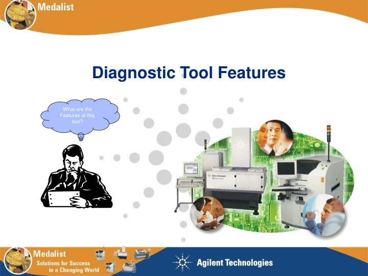 Diagnostic Tool Features