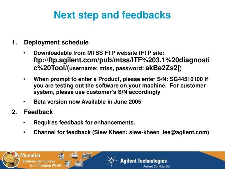 Next step and feedbacks