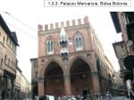 1 3 3 palazzo mercanzia bolsa bolonia