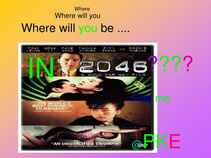 Where will you