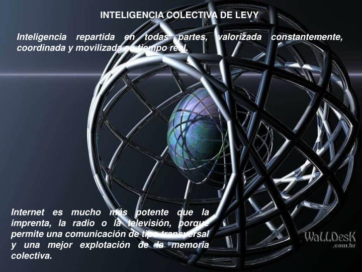 INTELIGENCIA COLECTIVA DE LEVY