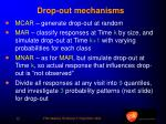 drop out mechanisms