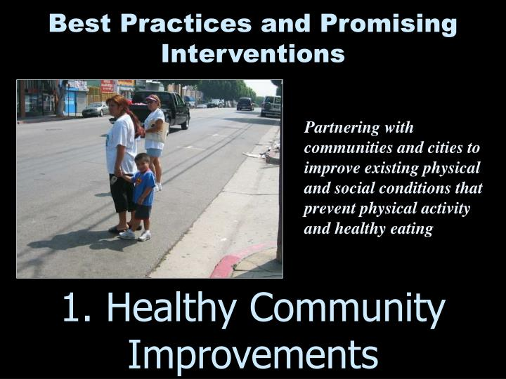 1. Healthy Community Improvements