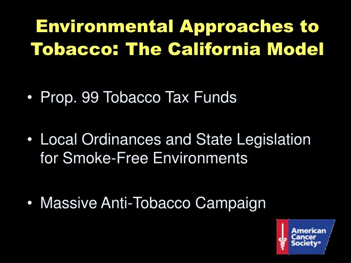 Environmental Approaches to Tobacco