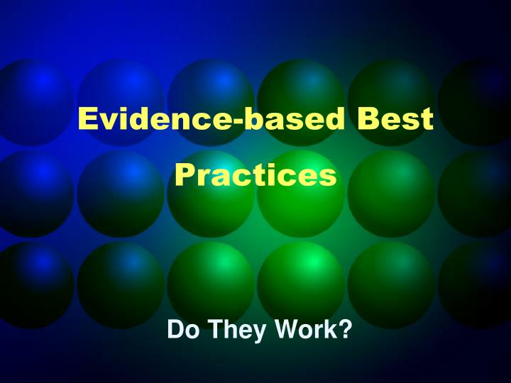 Evidence-based Best Practices