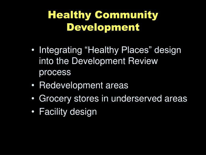 Healthy Community Development