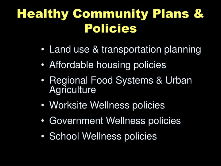 Healthy Community Plans & Policies