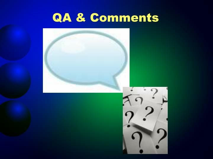 QA & Comments