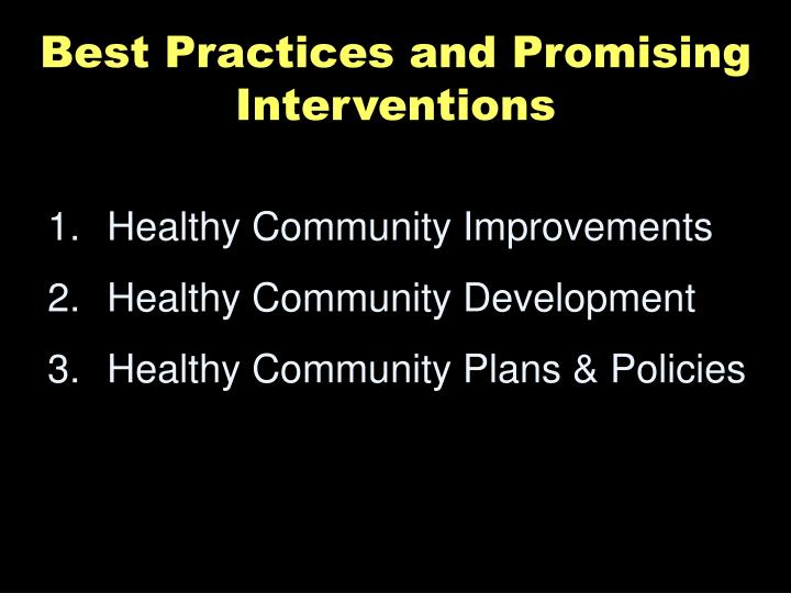 Best Practices and Promising Interventions