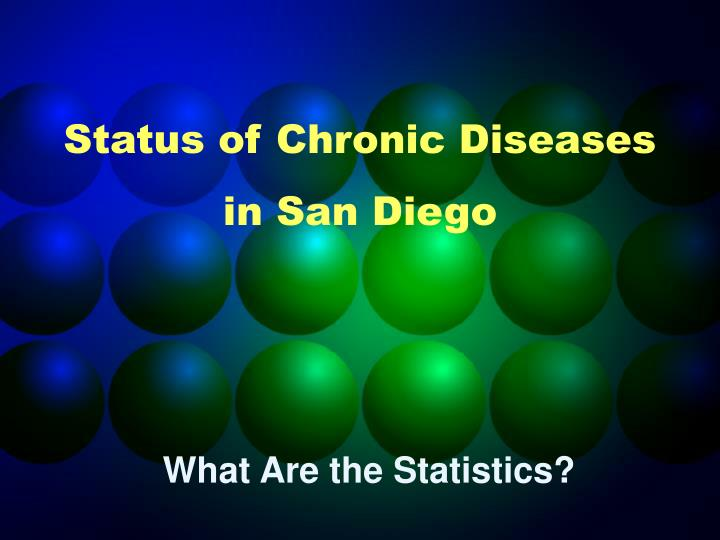 Status of Chronic Diseases