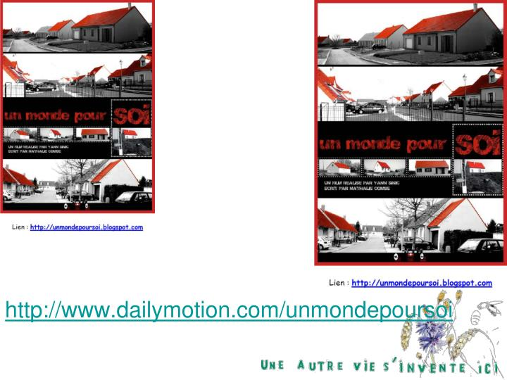 http://www.dailymotion.com/unmondepoursoi