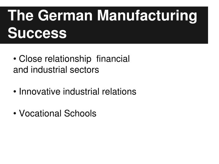 The German Manufacturing Success