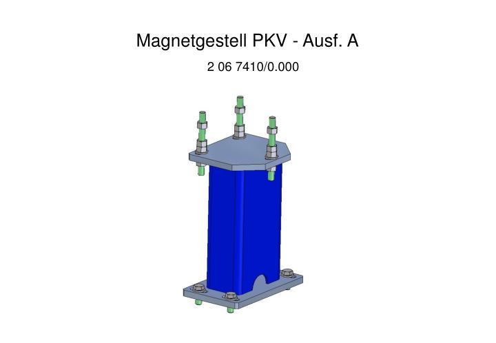 Magnetgestell PKV - Ausf. A