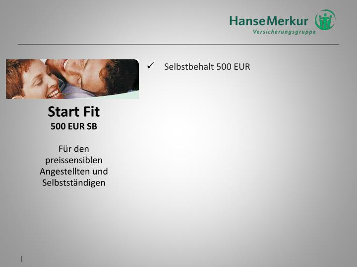 Selbstbehalt 500 EUR