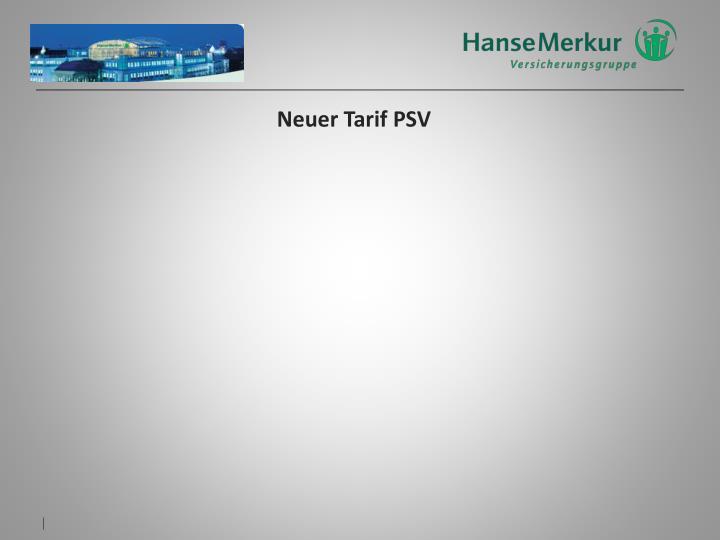 Neuer Tarif PSV