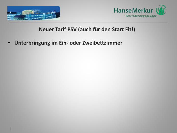 Neuer Tarif PSV (auch für den Start Fit!)