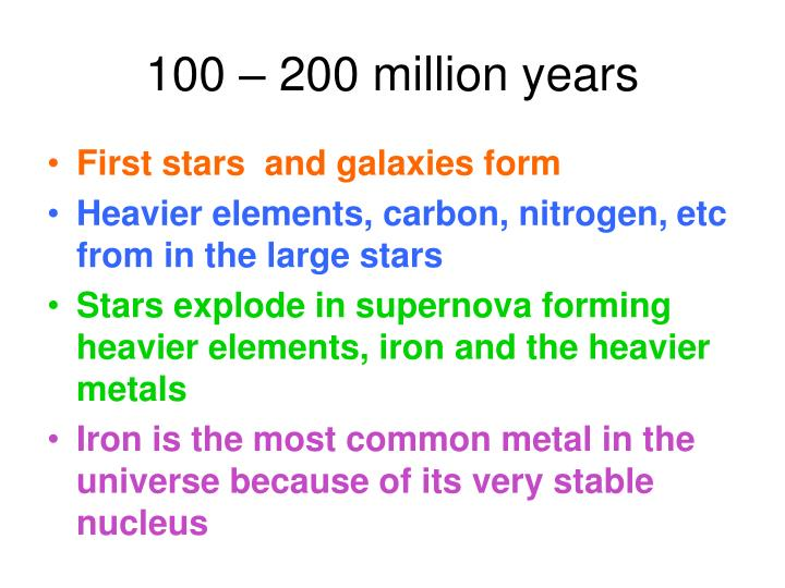 100 – 200 million years