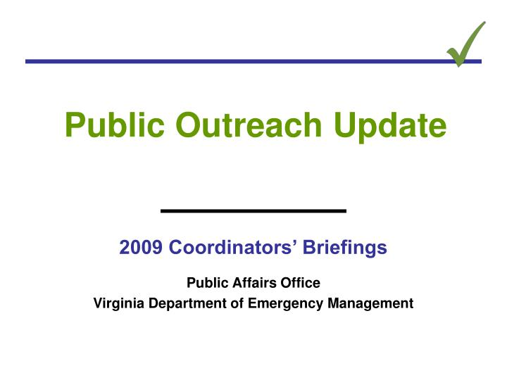 2009 coordinators briefings public affairs office virginia department of emergency management