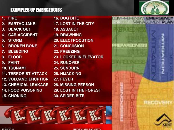 EXAMPLES OF EMERGENCIES