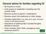 general advice for families regarding si