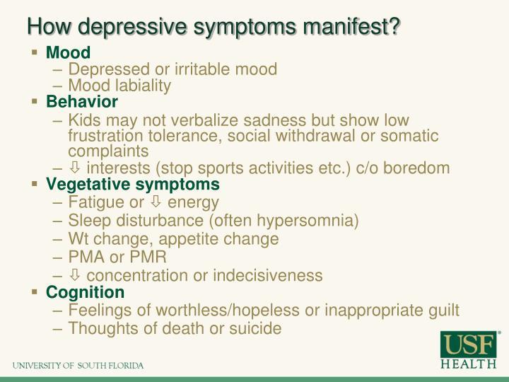 How depressive symptoms manifest?