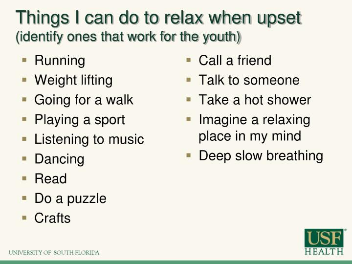 Things I can do to relax when upset