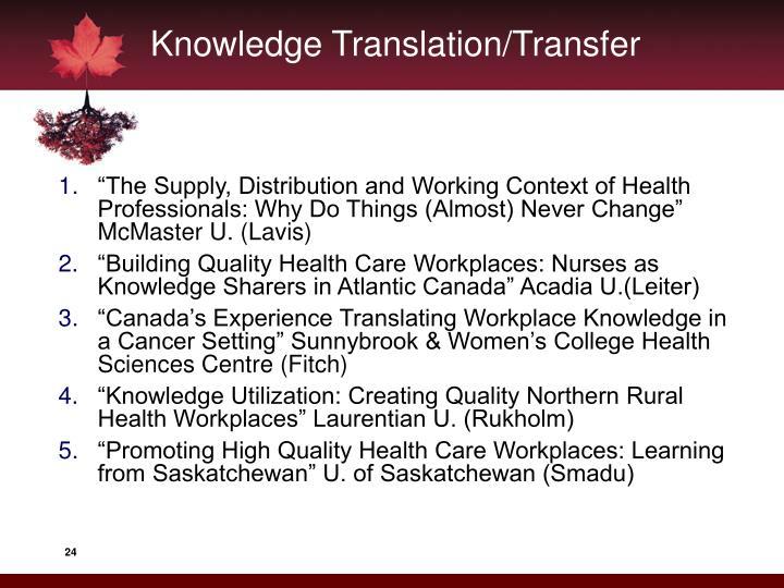 Knowledge Translation/Transfer