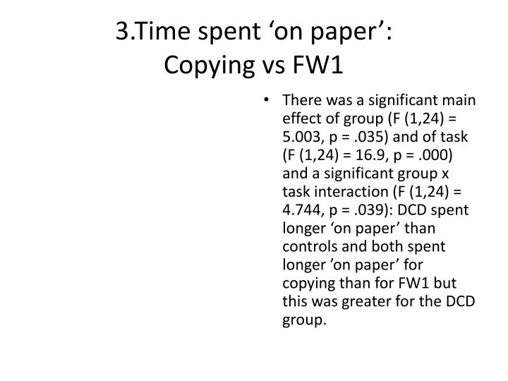 3.Time spent 'on paper':