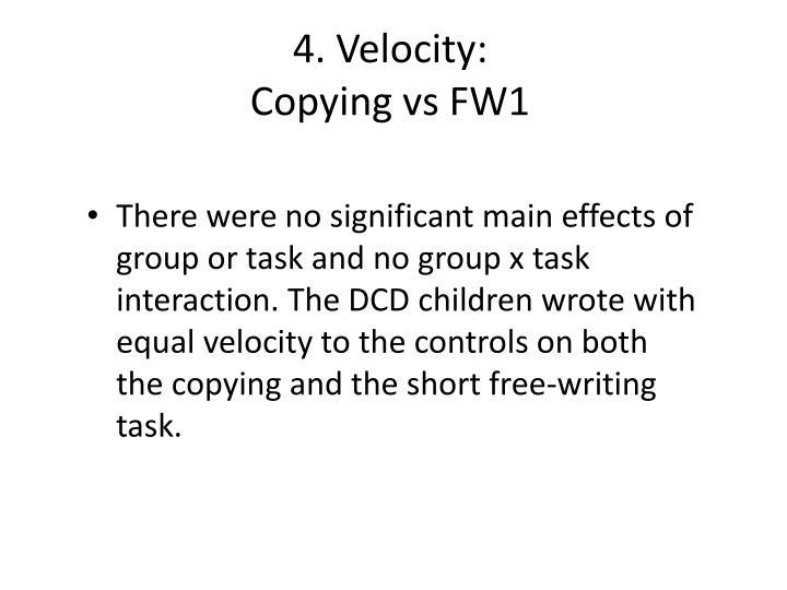 4. Velocity: