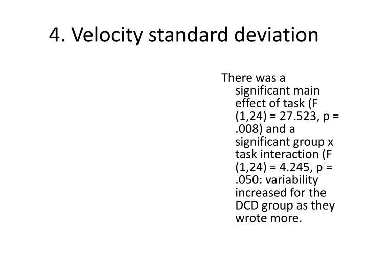 4. Velocity standard deviation