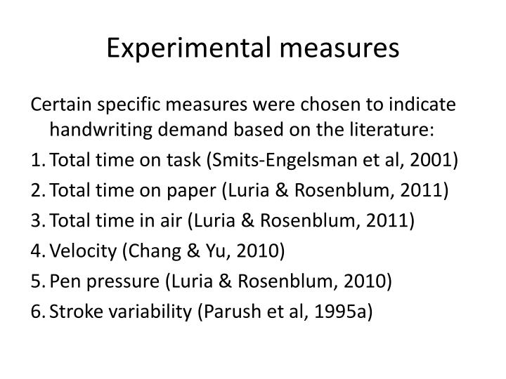 Experimental measures