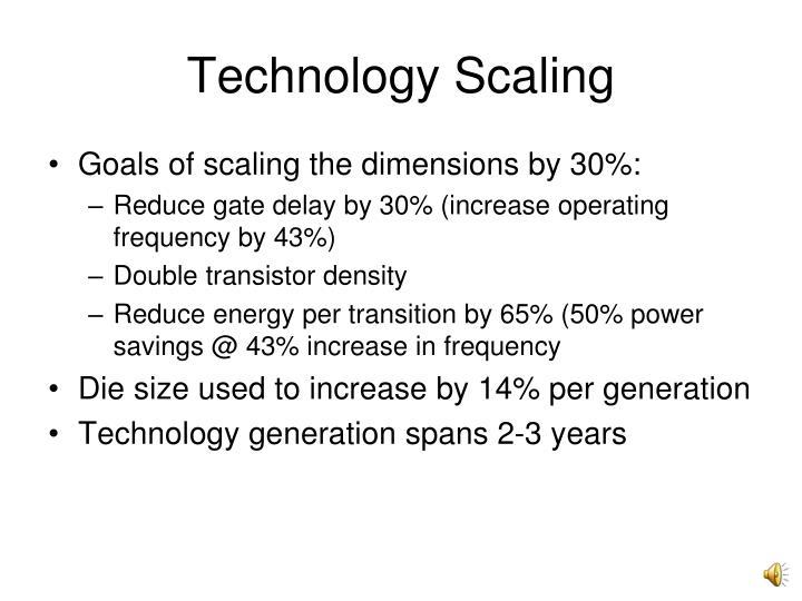 Technology Scaling