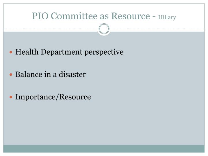 PIO Committee as Resource -