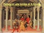 pellegrini alla tomba di s nicola