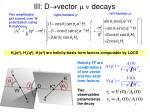 iii d vector m n decays