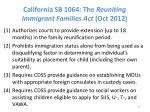 california sb 1064 the reuniting immigrant families act oct 2012