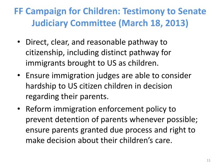 FF Campaign for Children: Testimony to Senate Judiciary Committee (March 18, 2013)
