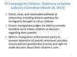 ff campaign for children testimony to senate judiciary committee march 18 2013