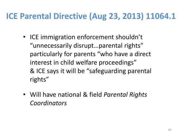 ICE Parental Directive (Aug 23, 2013) 11064.1